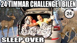 24 TIMMAR CHALLENGE I BILEN *SLEEP OVER*