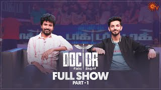Doctor Movie Special Program - Part 1   Ayudha Pooja Special   Sivakarthikeyan   Anirudh   Sun TV