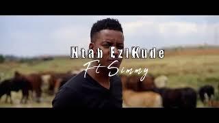 Sun El musician ft Simmy -Ntabezikude (official music video)