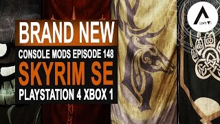 5 BRAND NEW Console Mods 148 - Skyrim Special Edition (PS4/XB1/PC)