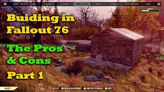 Building in Fallout 76 - The Pros & Cons - Part 1
