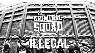 AROU KHEY x PRESSIN - ILLEGAL ( CRIMINAL SQUAD MXTP )