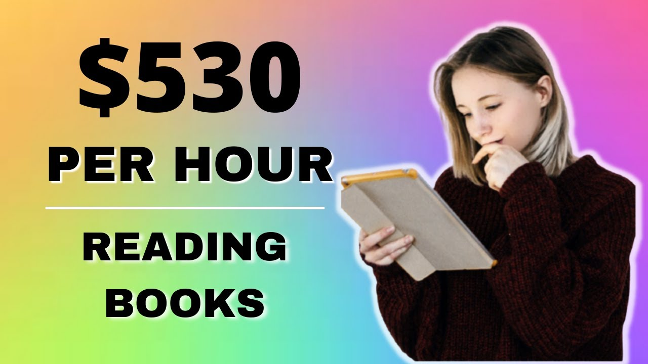 Make money $530 From Reading Per HOUR (Generate Income Online) thumbnail