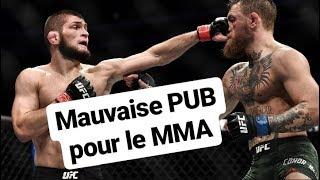 Une mauvaise PUB pour l'UFC / Conor Mcgregor vs Khabib Nurmagomedov