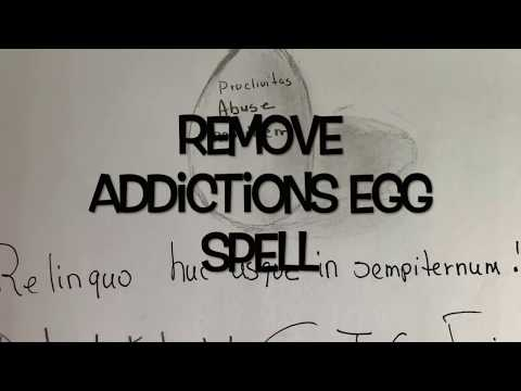 Removing addictions egg spell