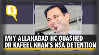 No Incitement of Hatred or Violence in Dr Kafeel Khan Speech: Allahabad HC | The Quint - Download this Video in MP3, M4A, WEBM, MP4, 3GP