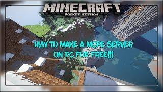 How To Make An MCPE Server COMPLETELY FREE Minecraft PE - Minecraft pe server erstellen auf pc