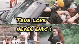 True Love Never Ends | SahibNoor Singh