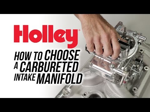 How To Choose a Carbureted Intake Manifold