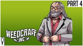 Fargo or Boulder? Illegal or Legal? - Weedcraft Inc - Part 4 - Gameplay Lets Play Walkthrough
