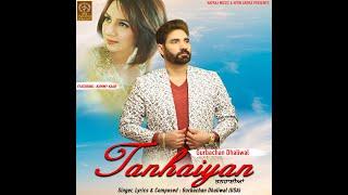 Tanhaiyan || Gurbachan Dhaliwal (USA) || Latest   - YouTube
