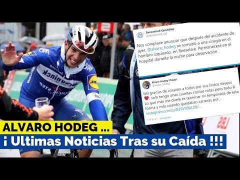 Ultimas Noticias de ALVARO HODEG tras su Caida en Competencia - CICLISMO Hoy
