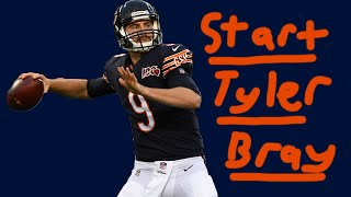Tyler Bray is the obvious answer at QB for the Chicago Bears