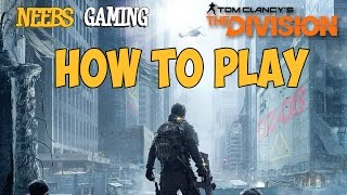 The Division:  How To Play