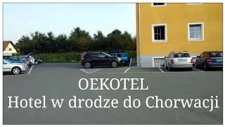 preview picture of video 'AUSTRIA - OEKOTEL - Kalsdorf bei GRAZ - Polecany hotel w drodze do Chorwacji'