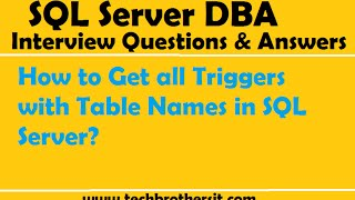 How to Get all Triggers with Table Names in SQL Server - SQL Server Tutorial