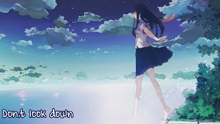 Nightcore - Don't Look Down