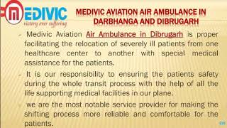 Noteworthy Relocation by Medivic Air Ambulance in Darbhanga and Dibrugarh