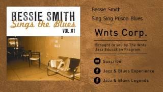 Bessie Smith - Sing Sing Prison Blues