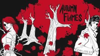 """Autumn Flames """"Inside The Dark Light"""""""