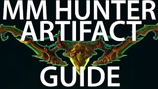 Legion - Marksmanship Hunter - Artifact Guide