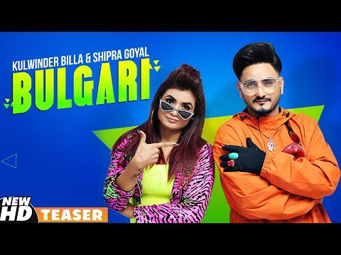 Kulwinder Billa | Shipra Goyal | Bulgari (Bvlgari) | Teaser | Dr Zeus | Alfaaz | Full Video 15th Nov