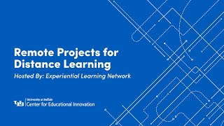 Remote Projects for Distance Learning