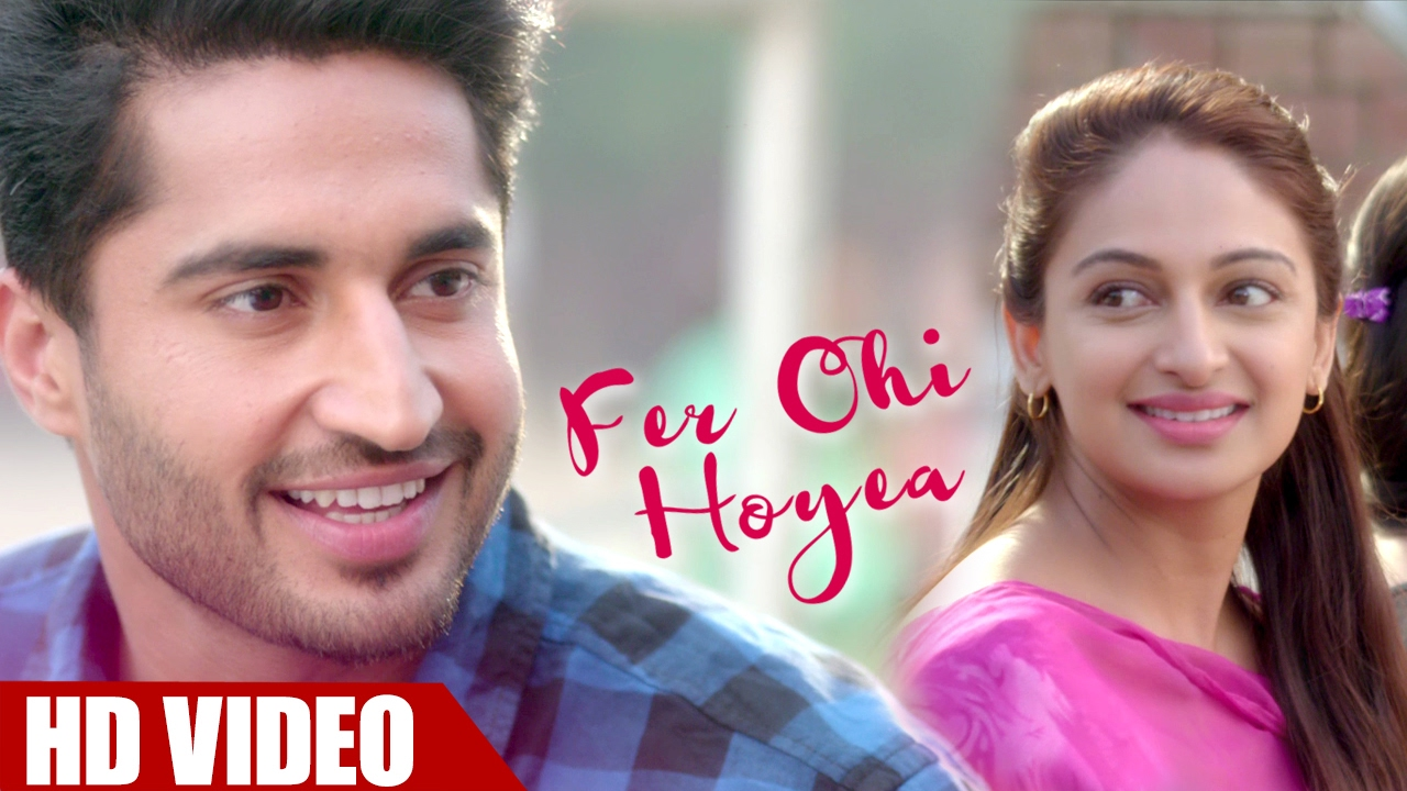 Fer Ohi Hoyea - jassi gill new song