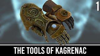 Skyrim Mods: The Tools of Kagrenac - Part 1