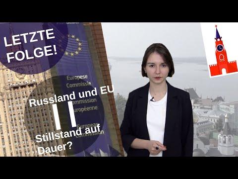 Russland und die EU – Stillstand auf Dauer? [Video]