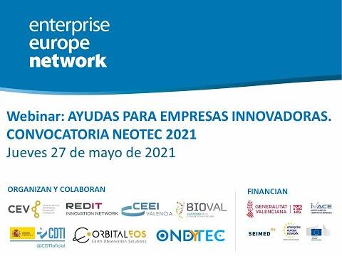 Presentación | Webinar: Ayudas para Empresas Innovadoras. Convocatoria NEOTEC 2021[;;;][;;;]