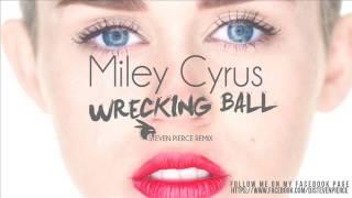 Miley Cyrus - Wrecking Ball ( Steven Pierce Remix )