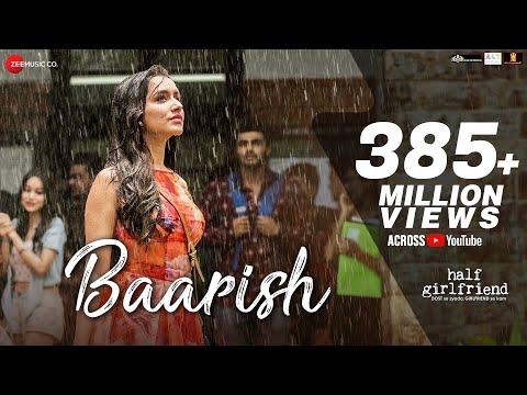 Baarish | Half Girlfriend | Arjun K & Shraddha K | Ash King & Shashaa Tirupati | Tanishk Bagchi