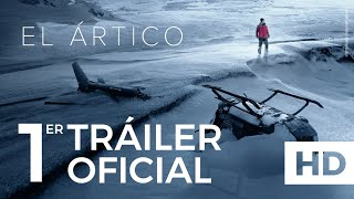 Trailer of Ártico (2018)