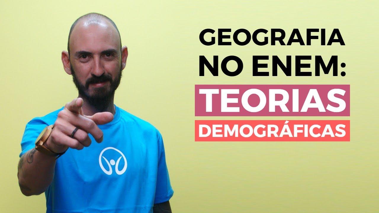 Geografia no Enem: Teorias Demográficas