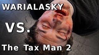 Warialasky Vs The Tax Man: Reloaded