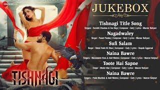 Tishnagi - Full Movie Audio Jukebox | Qais Tanvee, Kainaat