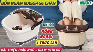 REVIEW Bồn ngâm chân massage cao cấp Nhật Bản Nikio NK-192 - 600W