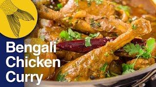 Chicken Curry or Kosha-Bengali-Style | Murgir Mangsho'r Jhol