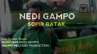 Download lagu Nedi Gampo Sopir Batak Mp3