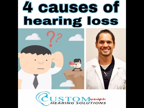 4 Causes of Hearing Loss Explained