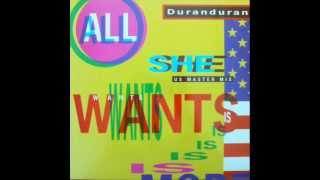 DURAN DURAN - ALL SHE WANTS IS - I BELIEVE - ALL I NEED TO KNOW (MEDLEY)