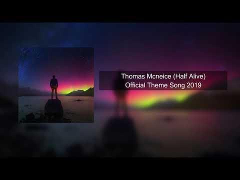 Thomas Mcneice ❘ Half Alive
