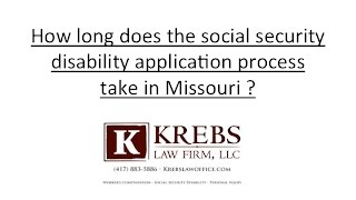 How long does the social security disability application process take in Missouri?