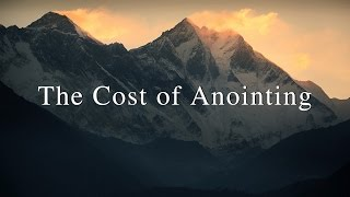 The Cost of Anointing (David Wilkerson)