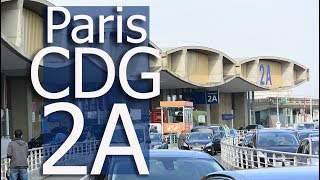 Paris Charles de Gaulle Airport - Terminal 2A | Departure & Arrival