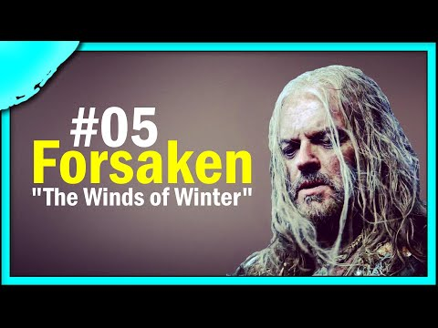 📘 The Winds of Winter Sample Chapters #05 | The Forsaken 📘
