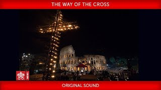 Pope Francis - The Way of the Cross 2019-04-19