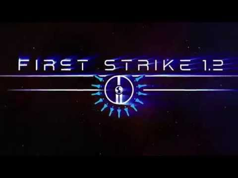 Video of First Strike 1.2