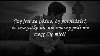 Shawn Mendes   If I Can't Have You [TŁUMACZENIE PL]